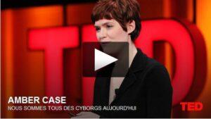 """Affiche de la conférence TED """"Nous sommes tous des cyborgs aujourd'hui"""", par Amber Case"""