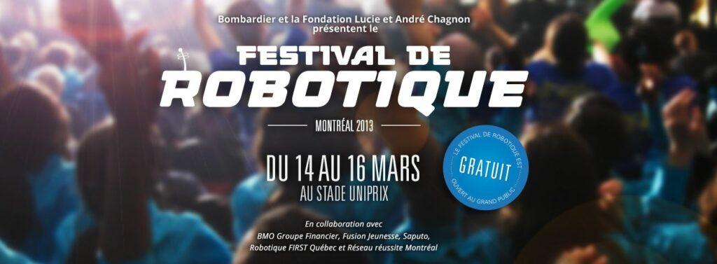Festival de Robotique – Montréal 2013 – du 14 au 16 mars 2013