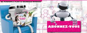Magazine-Robotique-Planète-Robots-Abonnez-vous
