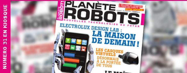 Planète Robots numéro 31 : Formez-vous à la robotique !
