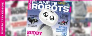 Planète Robots 33 - impression 3D