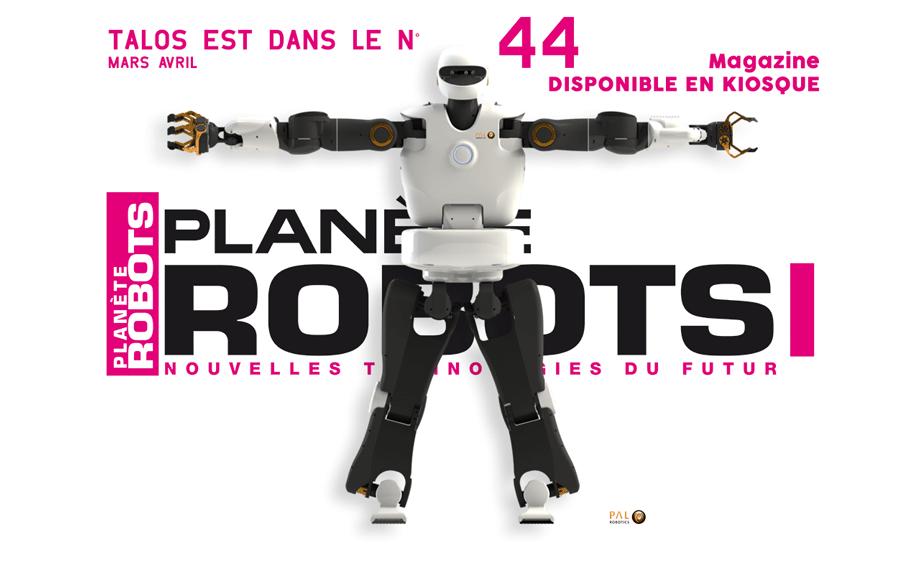 Le nouveau numéro de Planète Robots n° 44 disponible en kiosque