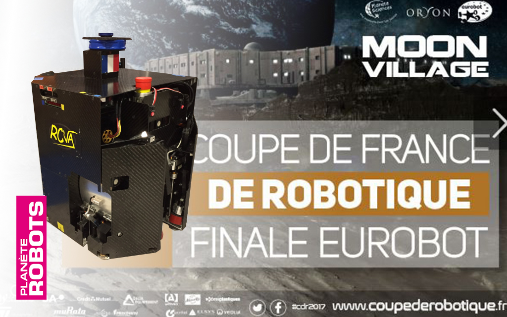 La France avec le robot RCVA remporte L'Eurobot Open 2017