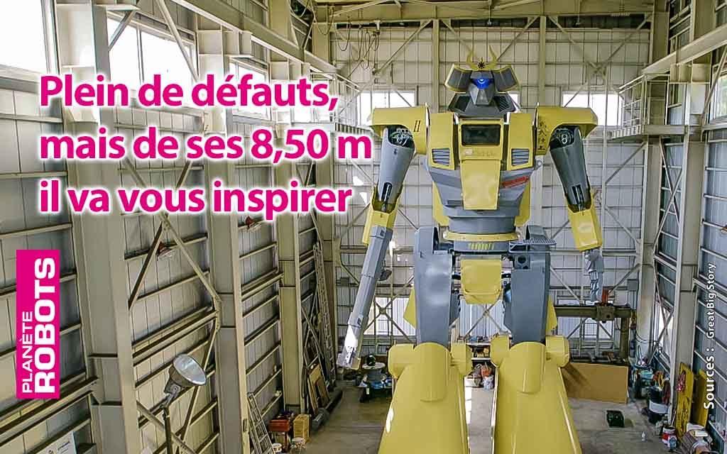 Son robot de cinq tonnes est bourré de défauts, mais il va vous inspirer !