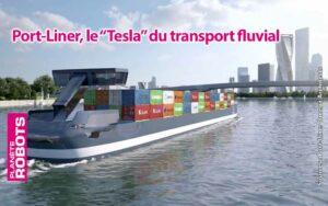 Port-Liner le Tesla du transport fluvial