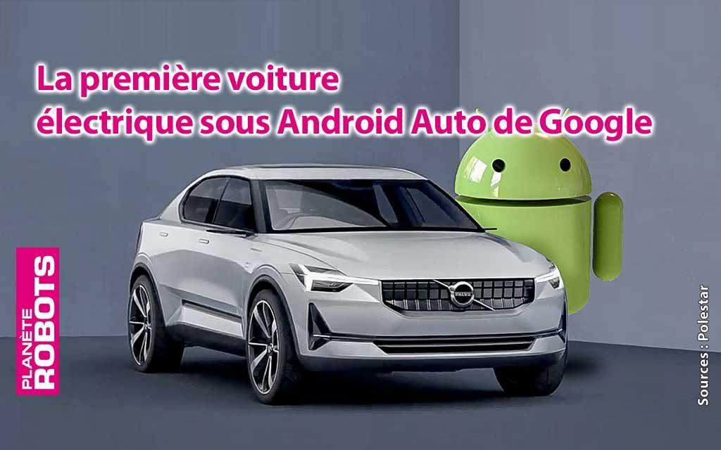 Polestar la première voiture électrique sous Android !