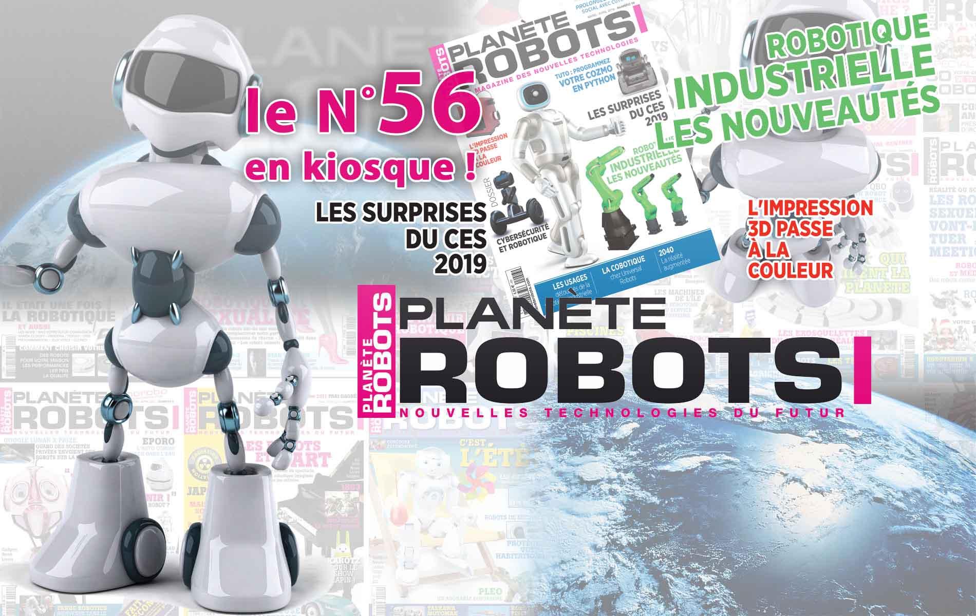 Le nouveau numéro de Planète Robots est en kiosque à partir du 22 février 2019