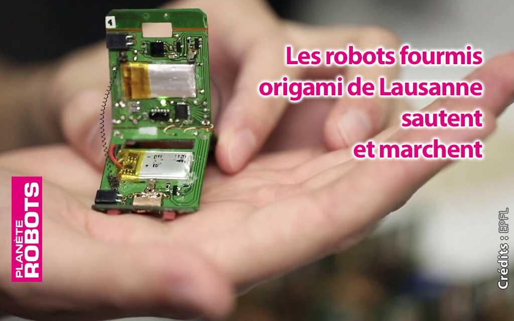 Les robots fourmis origamis de l'EPFL