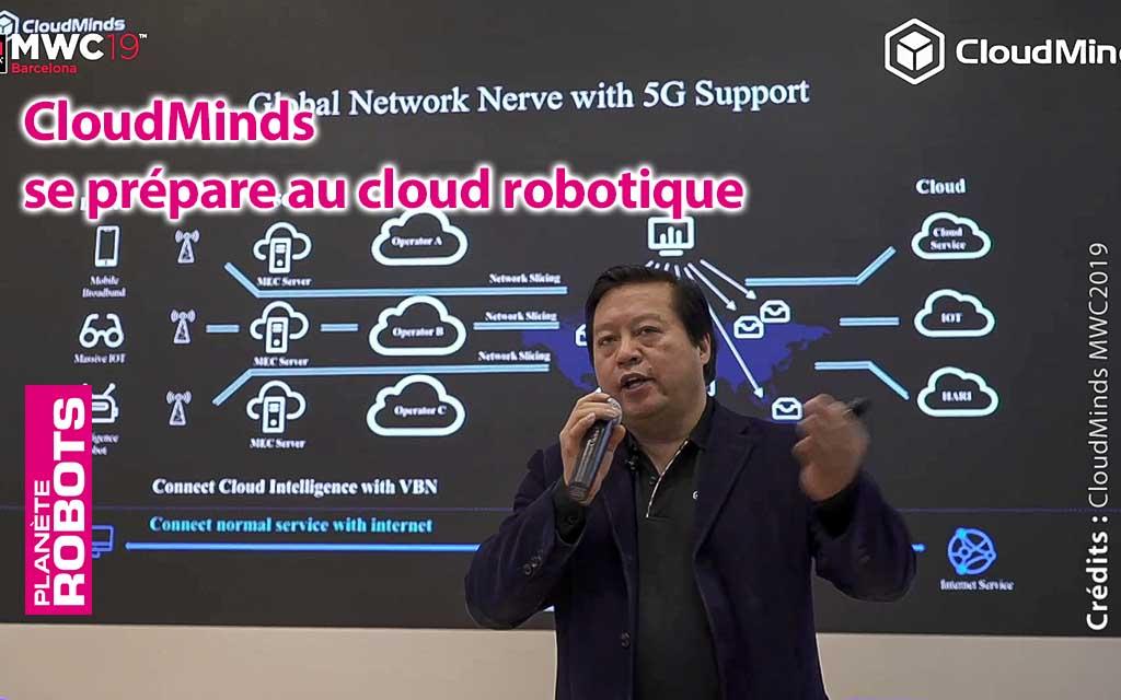 CloudMinds se prépare à être leader en matière de cloud pour les robots