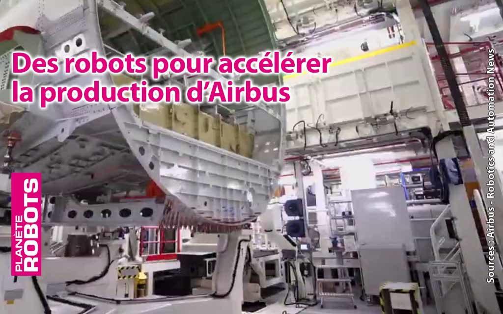 Les robots assembleurs de fuselages d'Airbus