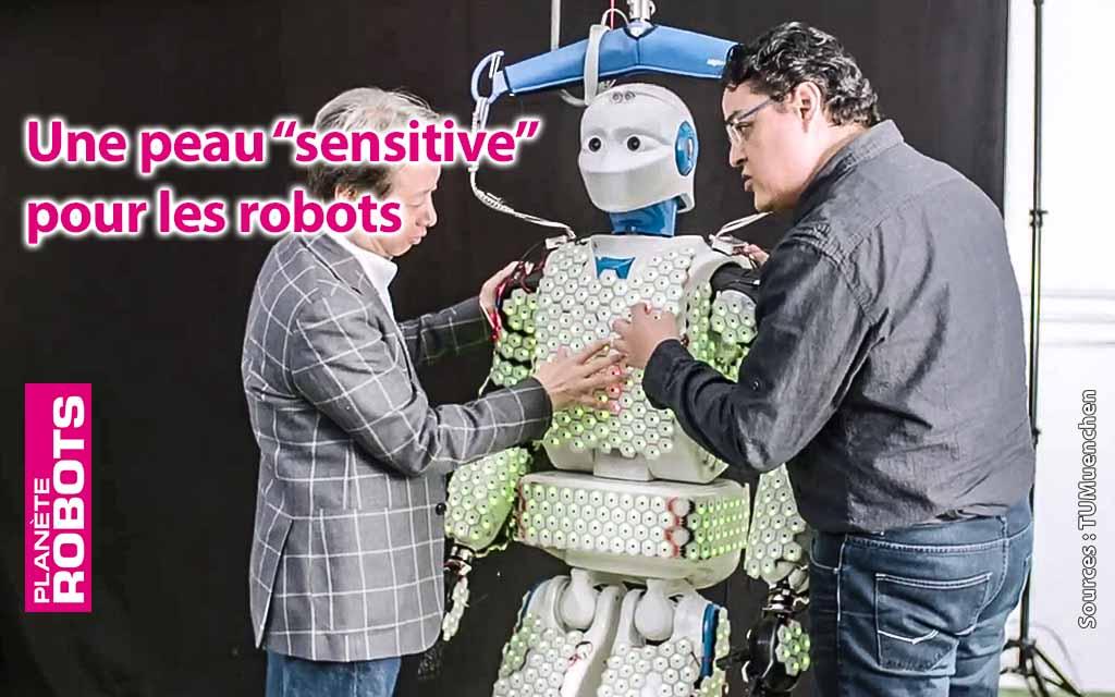 Une peau sensible pour les robots de plus en plus proches de l'humain