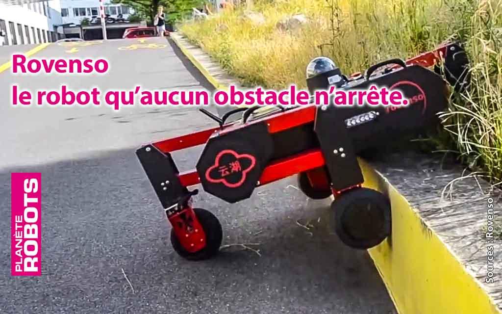 Rovenso, le robot qu'aucun obstacle n'arrête.