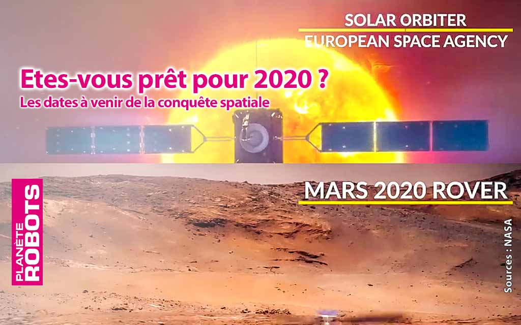 Quelles nouvelles en matière de conquête spatiale pour 2020 ?