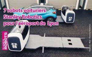 Les robots voituriers de Stanley Robotics se croisent sur le parking de l'aéroport de Lyon