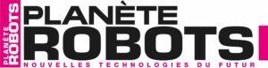 Planète Robots Nouvelle Technologie du Futur