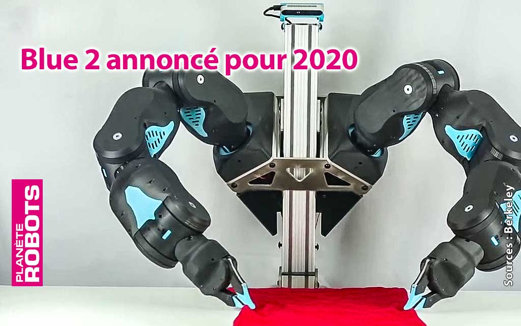 """Une mise à jour du cobot """"Low-Cost"""" Blue prévue pour 2020"""