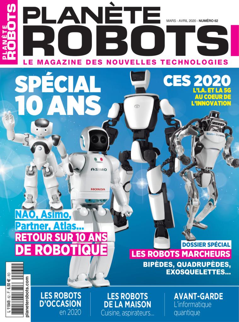 Planète Robots Numéro 62 – Extrait Magazine Mars – Avril 2020