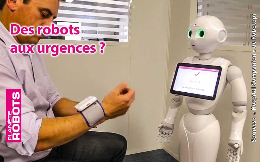 Et pourquoi pas des robots aux urgences ?