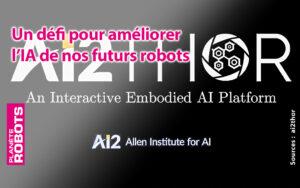 Un défi pour améliorer l'I.A. de nos futurs robots