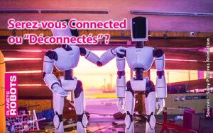 Connected ou déconnectés