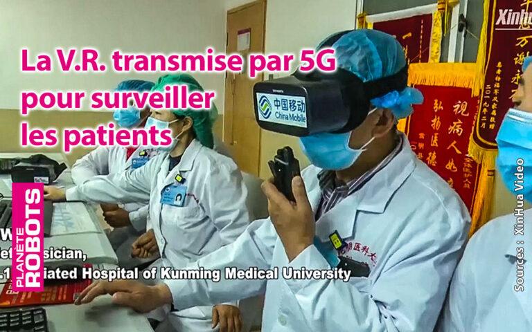 La vidéo en V.R. transmise par 5G pour suivre les patients
