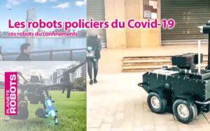 Les robots policiers du confinement