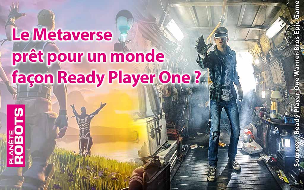 Le Metaverse, Ready Player One demain pour tous ?
