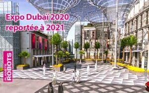Expo Dubaï 2020 reportée à 2020