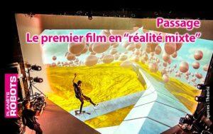 Passage, le premier film en réalité mixte