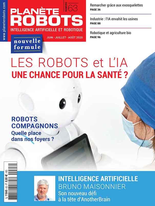 Planète Robots Numéro 63 – Extrait Magazine juin – juillet – aout 2020