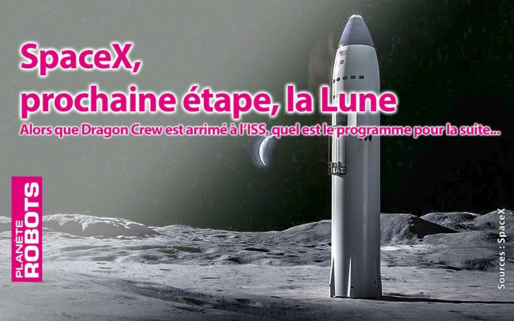 Prochainement la Lune pour SpaceX
