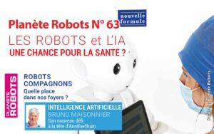 La nouvelle formule du magazine Planète Robots en kiosques à partir du 18 juin