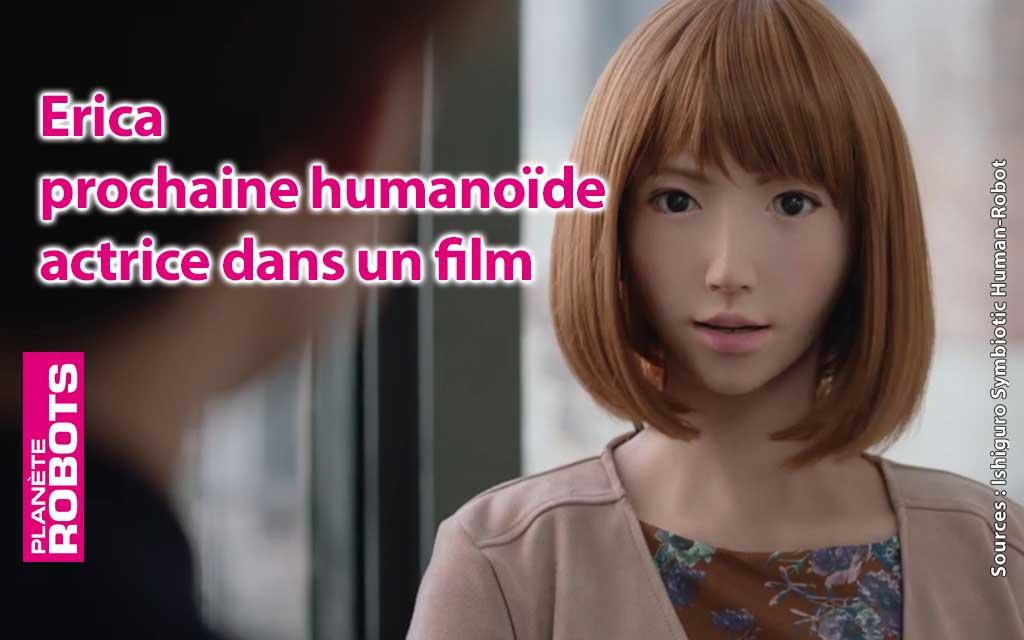 L'androïde Erica prochainement dans un film au budget de 70 M de dollars