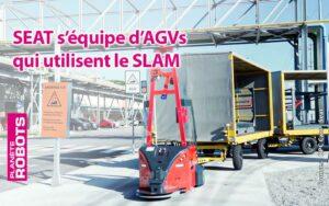 Les robots AGV de SEAT utilisent la technologie SLAM pour s'orienter dans l'usine