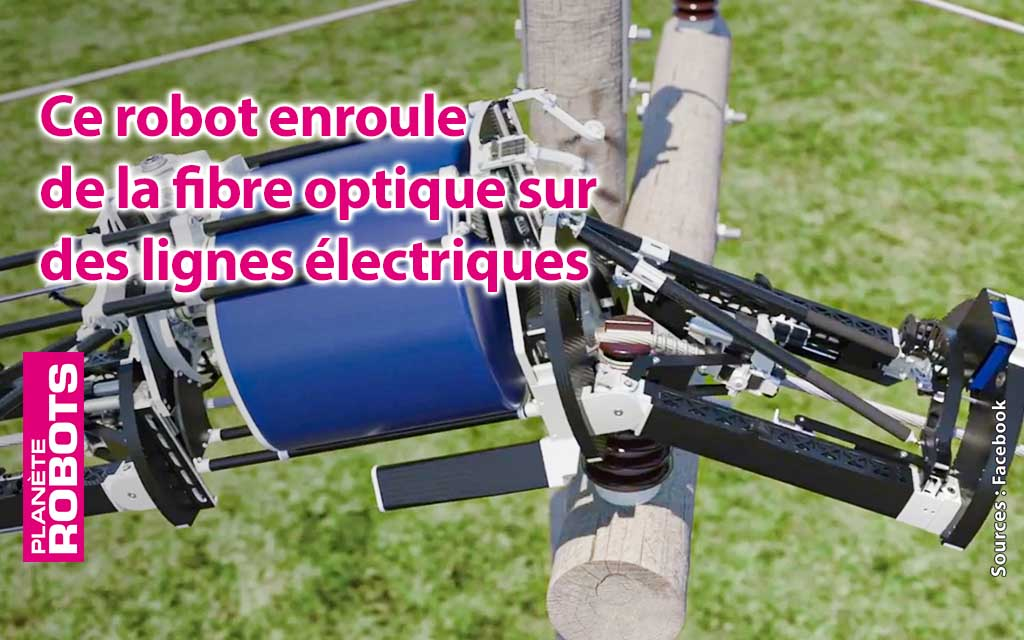 Facebook dévoile un robot câbleur de fibre optique sur des lignes électriques sous tension