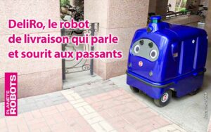 DeliRo le robot de livraison sorti tout droit d'un dessin animé