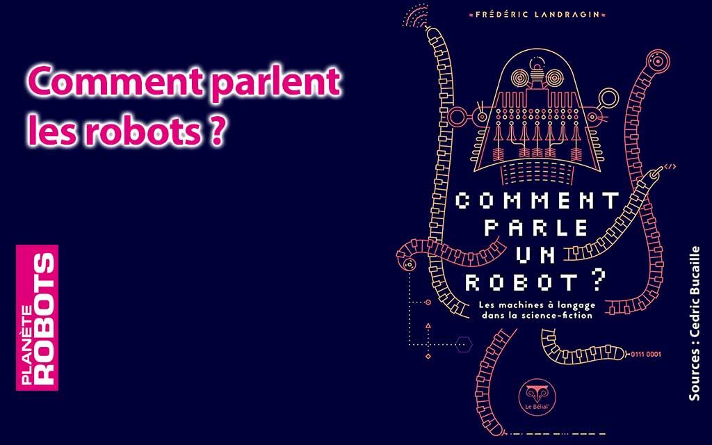 Comment parlent les robots ?