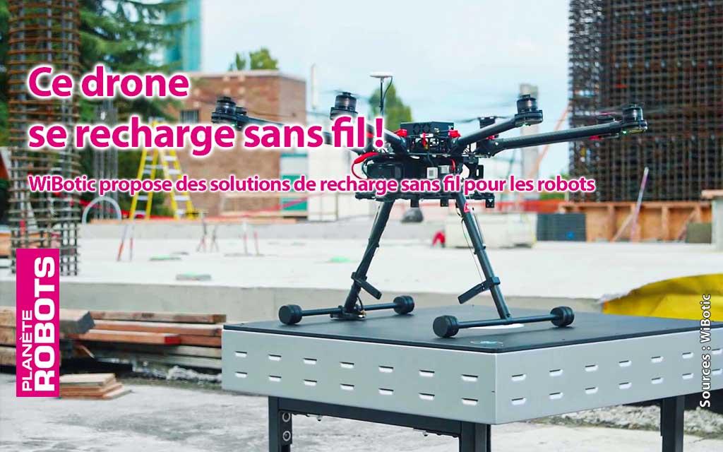 WiBotic répond aux besoins de la recharge sans fils de tous types de robots