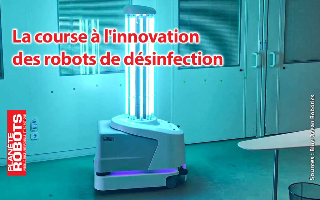 La course à l'innovation des robots de désinfection