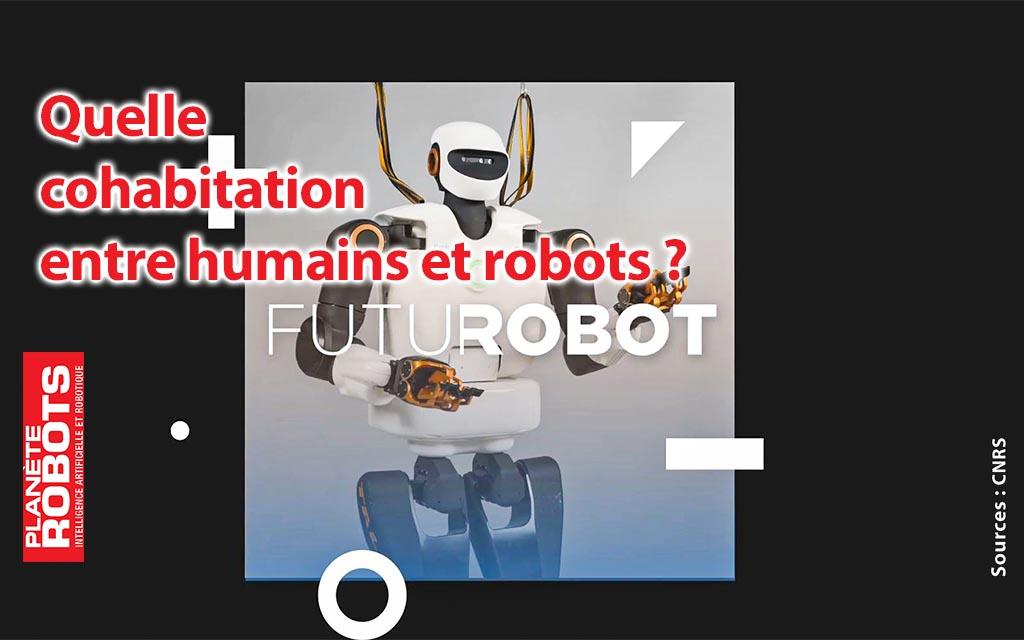Quelle cohabitation entre humains et robots ?