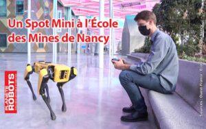 Prise en main du robot Spot Mini dans l'École des Mines de Nancy