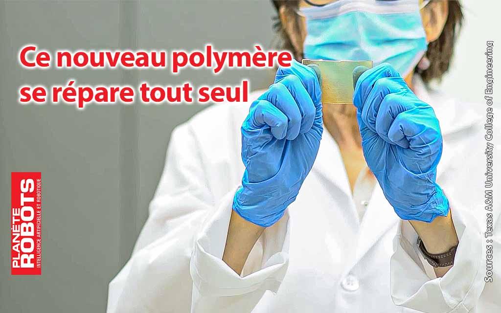 Ce polymère qui se répare tout seul
