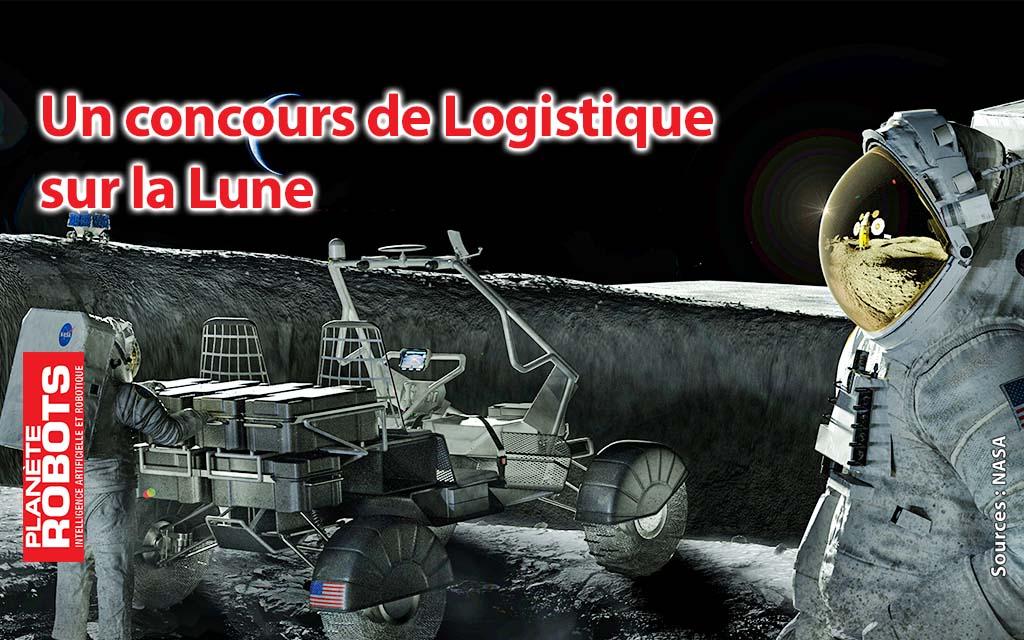 Un concours de logistique sur la Lune