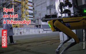 Le robot Spot a été testé à Tchernobyl