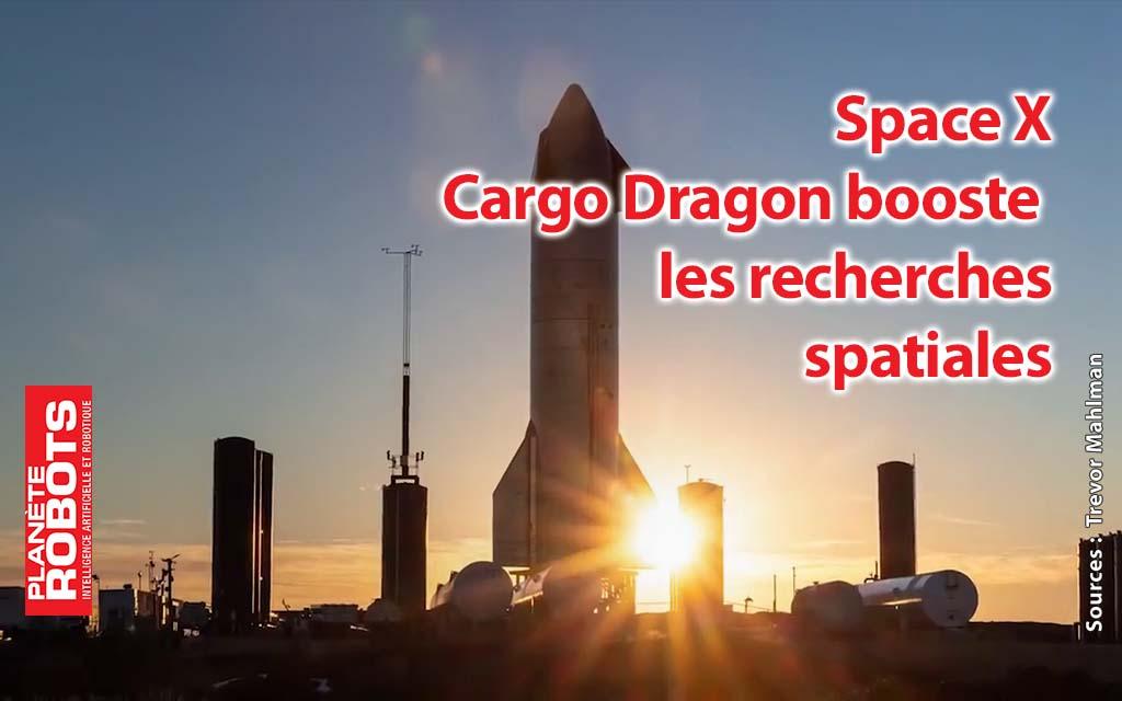 Cargo Dragon, les recherches spatiales accélérées