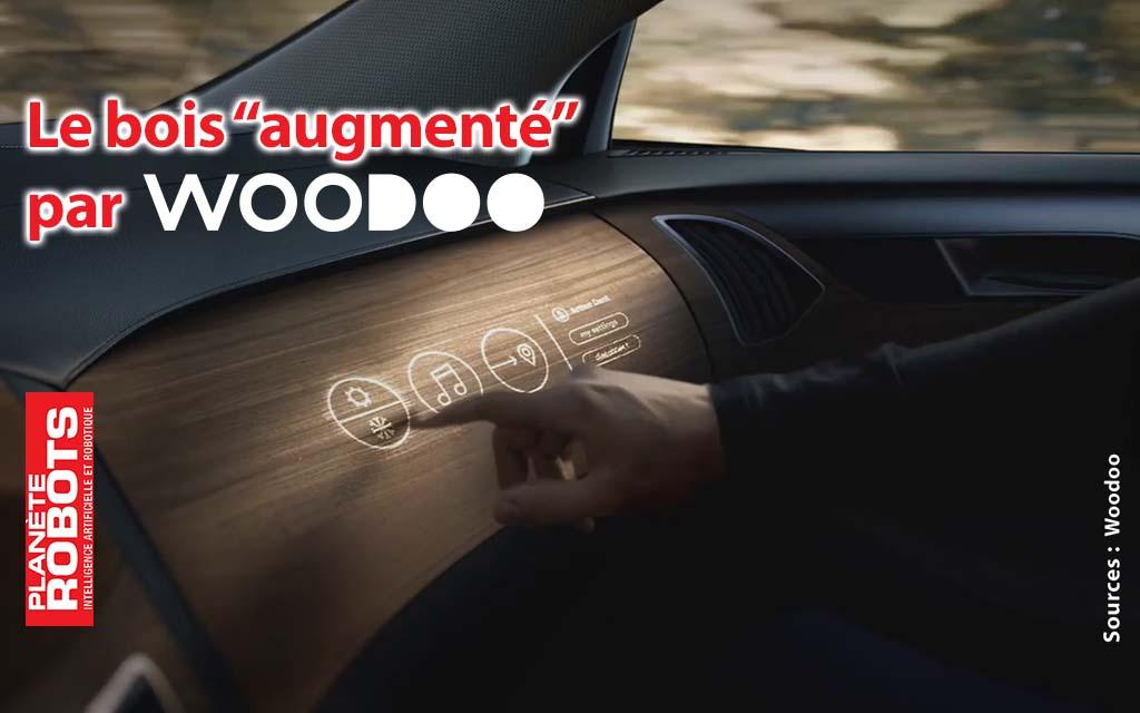L'entreprise Française Woodoo développe le bois augmenté