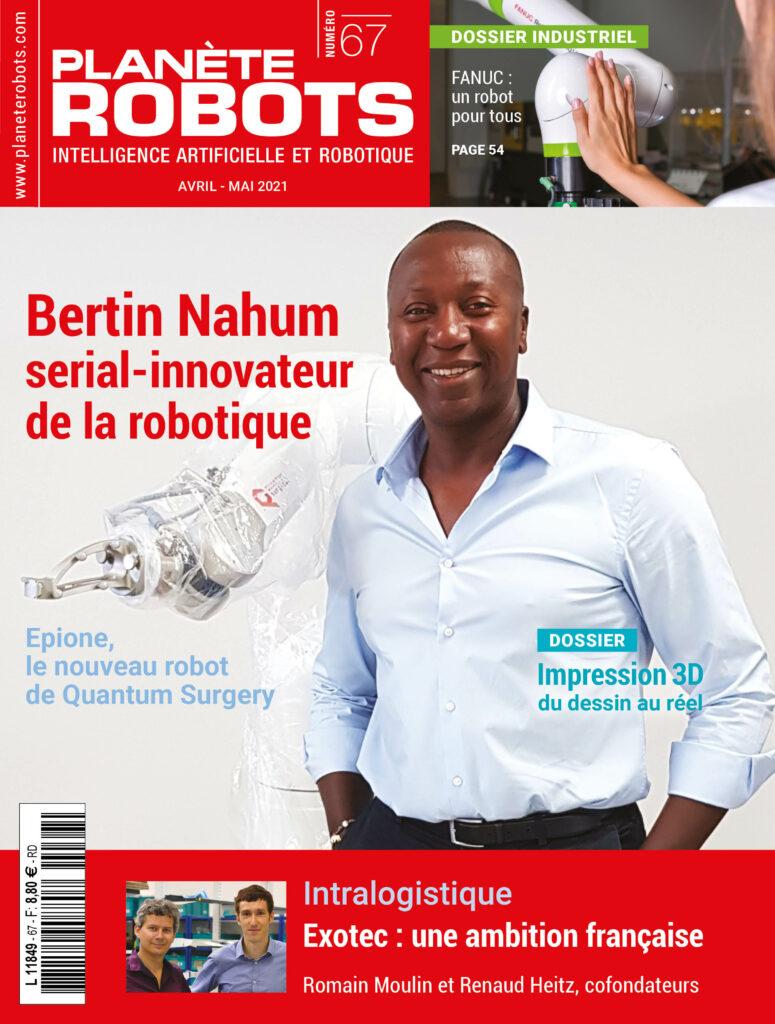 Bertin Nahum, « serial-innovateur » de la robotique, à la Une de Planète Robots