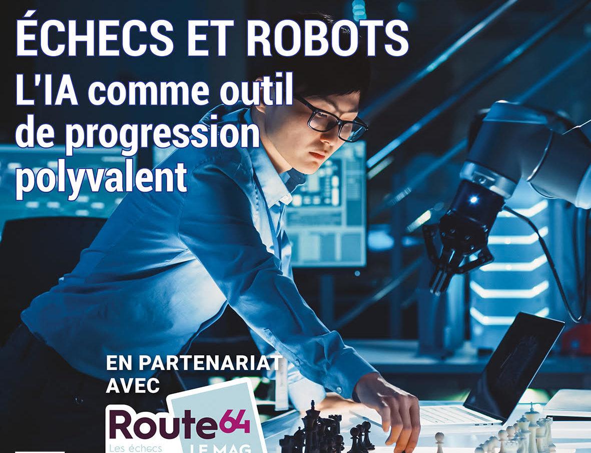 Les échecs et l'IA à la Une du nouveau numéro de Planète Robots