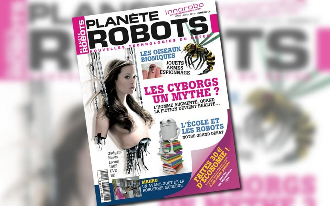 Planète Robots numéro 14 est en kiosque !