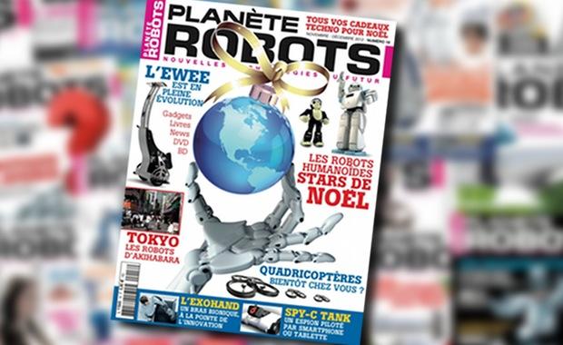Planète Robots n°18 : Les robots humanoïdes stars de Noël, quadricoptères et nouvelle révolution industrielle
